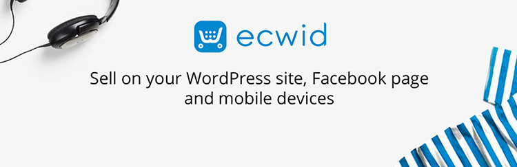 Ecwid Shopping Cart Plugin WordPress e-commerce