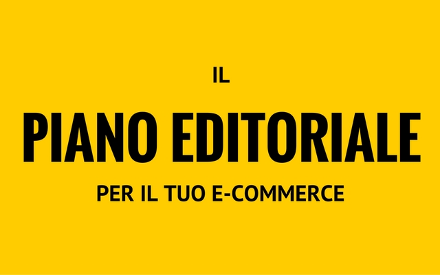 piano editoriale e-commerce