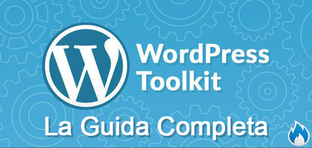 WordPress Toolkit La Guida Completa