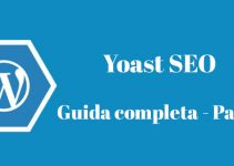 Yoast SEO – La Guida Completa – Parte 6 [Video]