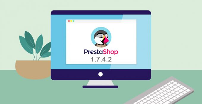PrestaShop 1.7.4.2 disponibile al download