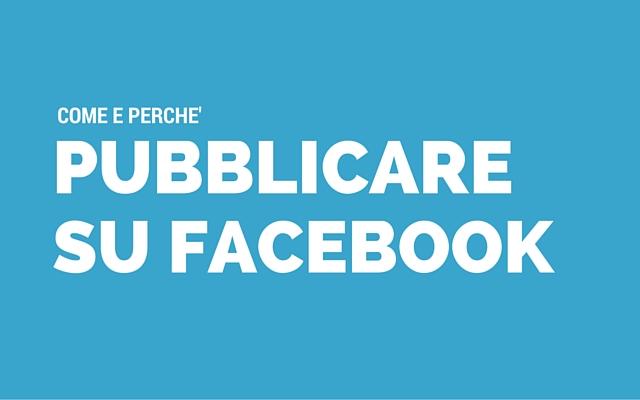 pubblicare su facebook