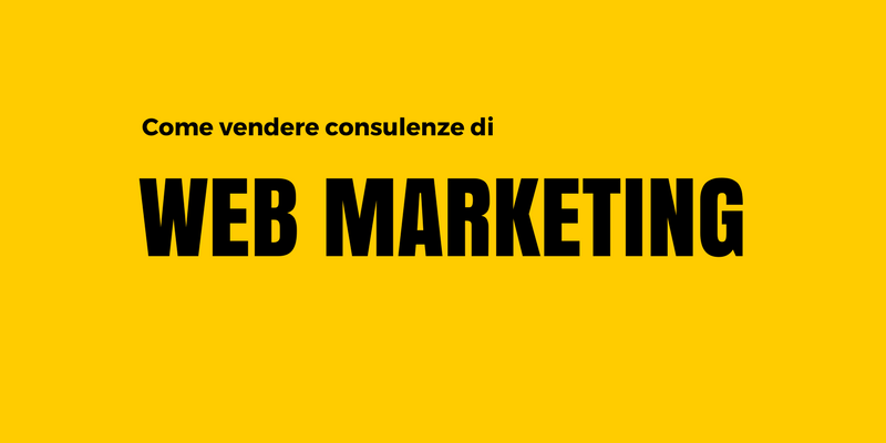 consulenze di web marketing