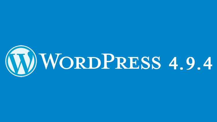 WordPress si aggiorna alla versione 4.9.4: la release 4.9.3 presentava un grosso bug