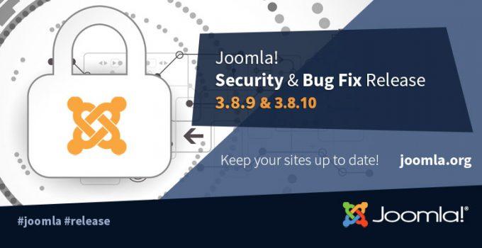 Joomla! 3.8.9 e Joomla 3.8.10 due versioni nuove in poche ore