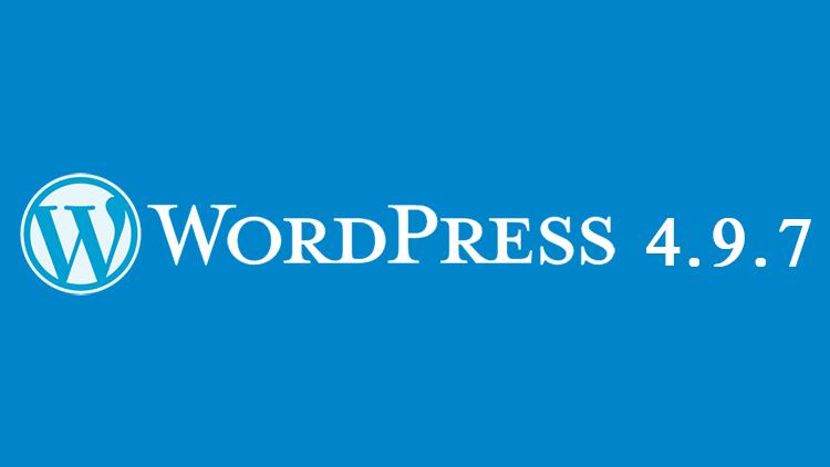 WordPress 4.9.7: nuova versione del famoso CMS dedicata alla sicurezza e manutenzione