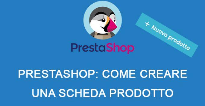 PrestaShop: come creare una scheda prodotto