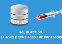 SQL injection cosa sono e come possiamo proteggerci