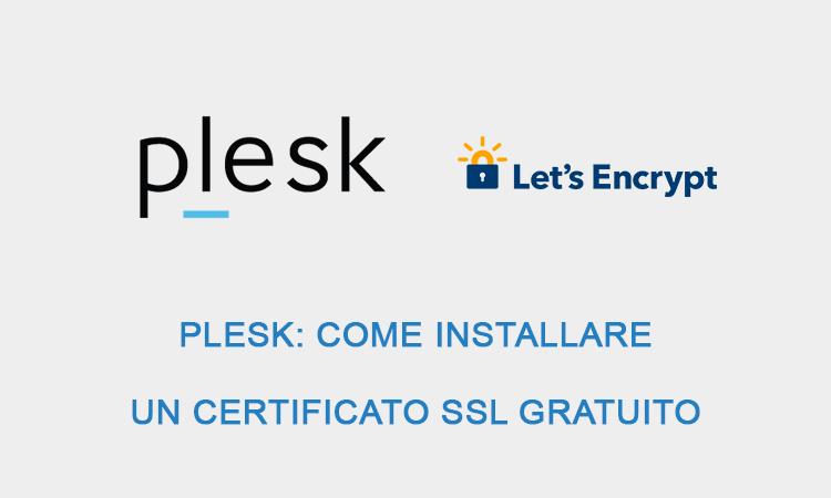 Plesk come installare un certificato SSL gratuito