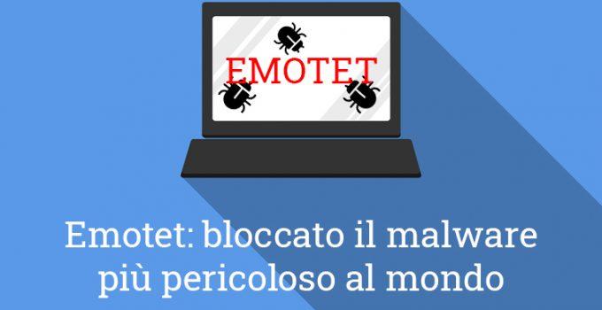 Emotet bloccato il malware piu pericoloso al mondo